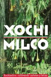2018, Xochimilco - cultivando carteles y letras I