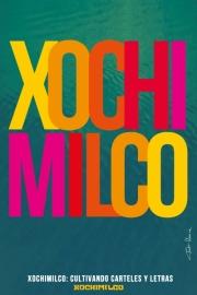 2018, Xochimilco - cultivando carteles y letras III