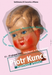 2003, Piotr Kunce Posters in Palazzo Reale, Milan