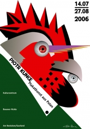 2006, Piotr Kunce Posters in Boltansee