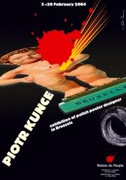 2004, Piotr Kunce Posters in Brussel