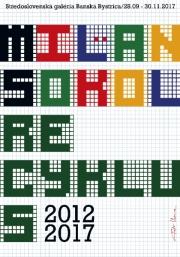 2017, Milan Sokol Recyklus 2012-2017