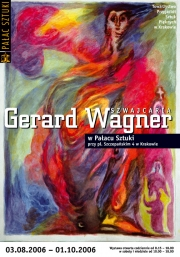 2006, Gerard Wagner exhibition