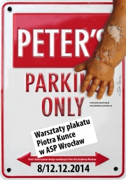 2014, Peter's Parking Only - workshop in Wroclaw academy
