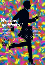 2013, Wroclaw is coming, graphic design from Wroclaw academy