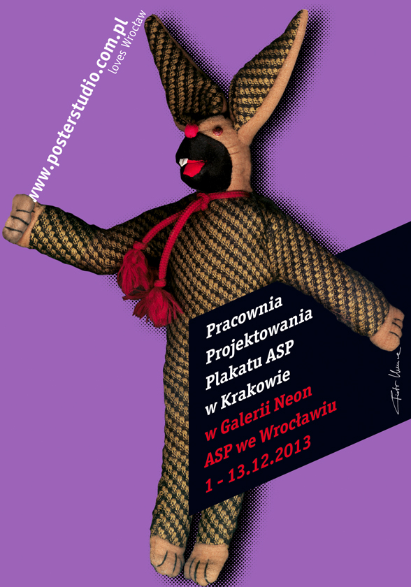 2013, Poster Studio Exhibition in Wroclaw