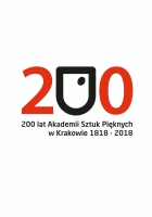 2016, 200 years of Academy of Fine Arts in Krakow