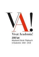 2016, VIVAT ACADEMIA! 200 years of Academy of Fine Arts in Krakow