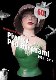 2016-60-lat-Piwnicy-pod-Baranami