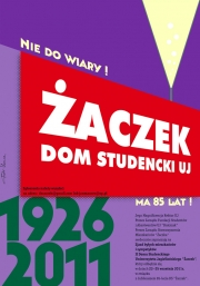 2011, 85 Years of Zaczek---university dormitory