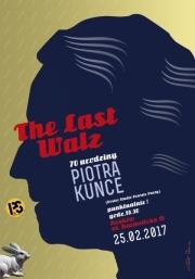 2017, The Last Walz
