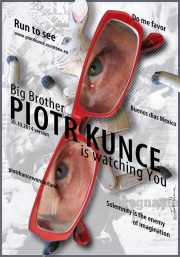 2014, Piotr Kunce is watching you