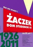 2011, 85 Years of Zaczek---university dormitory
