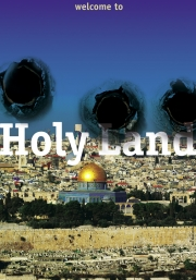 2013, Welcom to Holy land