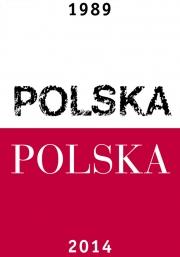 2014, Poland 1989-2014